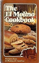 The El Molino cookbook: Natural wholegrain foods from El Molino & CaraCoa