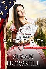 Cora: Bride of South Dakota (American Mail-Order Brides Series Book 40) Kindle Edition