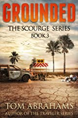 Grounded (The Scourge Book 3) Kindle Edition