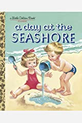 A Day at the Seashore (Little Golden Book) Hardcover