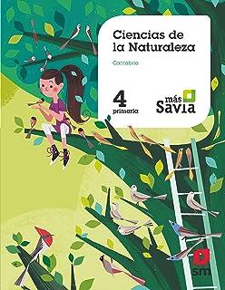 Ciencias de la naturaleza. 4 Primaria. Más Savia. Cantabria