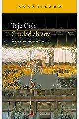 Ciudad abierta (Narrativa del Acantilado nº 31) (Spanish Edition) Kindle Edition