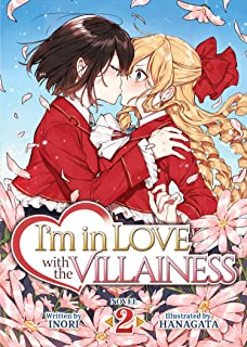 I'm in Love with the Villainess (Light Novel) Vol. 2