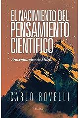 El nacimiento del pensamiento científico: Anaximandro de Mileto (Spanish Edition) Kindle Edition