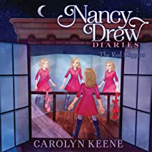 The Red Slippers: Nancy Drew Diaries, Book 11