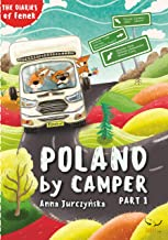 Poland by Camper: Part 1 (The Diaries of Fenek)
