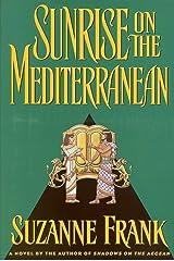 Sunrise on the Mediterranean Kindle Edition