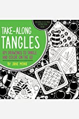 Take-Along Tangles: 104 Drawings to Tangle and Color on the Go (Tangled Color and Draw) Paperback