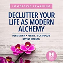 Declutter Your Life as Modern Alchemy