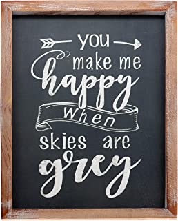 """Barnyard Designs You Make Me Happy When Skies are Grey Chalkboard Plaque Sign Rustic Vintage Primitive Farmhouse Country Home Decor 15.75"""" x 11.75"""""""