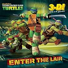 Enter the Lair (Teenage Mutant Ninja Turtles) (Pictureback(R))
