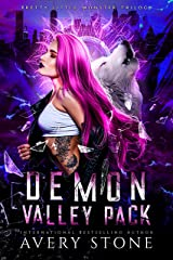 Demon Valley Pack : A Paranormal Shifter Romance (Pretty Little Monster Trilogy Book 1) (English Edition) Format Kindle