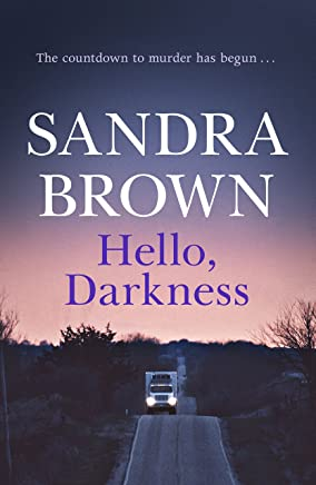 Hello, Darkness: The gripping thriller from #1 New York Times bestseller (English Edition)