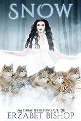 Snow: A Dark Paranormal Reverse Harem Romance Kindle Edition