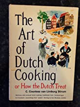 The art of Dutch cooking: Or, How the Dutch treat