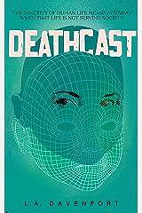 Deathcast Kindle Edition