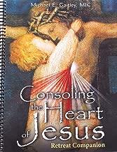 Consoling the Heart of Jesus: Retreat Companion