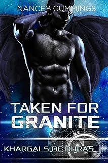 Taken for Granite (Khargals of Duras Book 6)