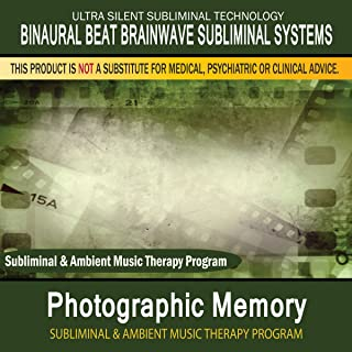 Photographic Memory - Subliminal and Ambient Music Therapy