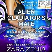 Alien Gladiator's Mate: A Sci-Fi Alien Romance, Celestial Mates