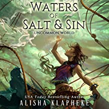 Waters of Salt and Sin: Uncommon World, Book 1