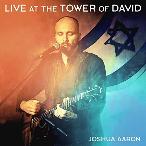Joshua Aaron - Live at the Tower of David (2019)