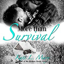 More than Survival: A Zombie Apocalypse Love Story, Book 1