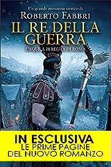 Il re della guerra (Il destino dell'imperatore Vol. 4) Formato Kindle