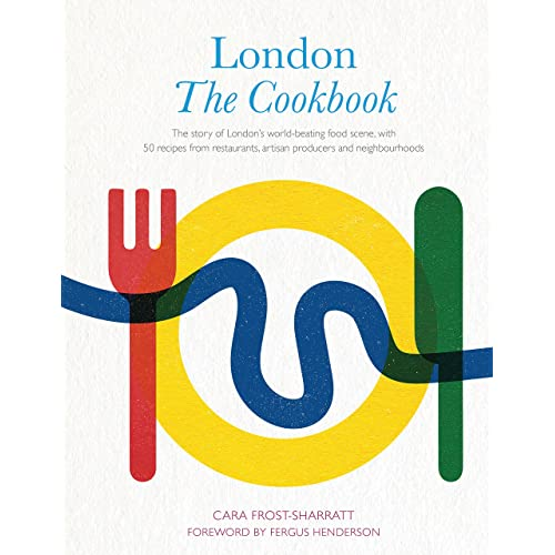London: The Cookbook