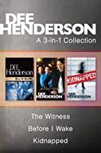 A Dee Henderson 3-in-1 Collection: The Witness / Before I Wake / Kidnapped