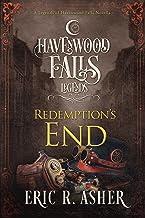 Redemption's End (Legends of Havenwood Falls Book 3)