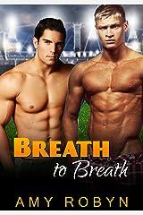 Breath to Breath Kindle Edition