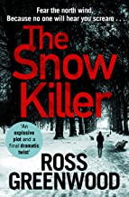 The Snow Killer: The start of an explosive new crime series for 2019 (DI Barton Series)