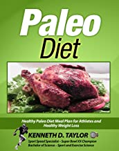 Paleo Diet: Healthy Paleo Diet Meal Plan for Athletes and Healthy Weight Loss (Paleo, Weight Loss, Meal Plan, Healthy Diet, Athletic Nutrition, Paleo Recipes) (English Edition)