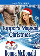 Topper's Magical Christmas: My Crazy Alien Romance, Book 4 (Magic, New Mexico 40)