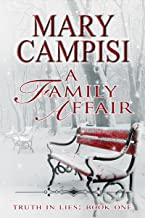 A Family Affair: A Small Town Family Saga (Truth in Lies Book 1)