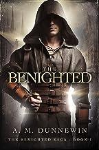 The Benighted (The Benighted Saga Book 1)