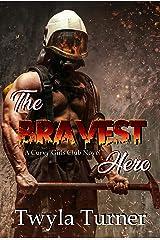 The Bravest Hero (A Curvy Girls Club Novel Book 2) Kindle Edition