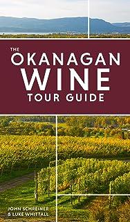 Wines Of The Okanagan