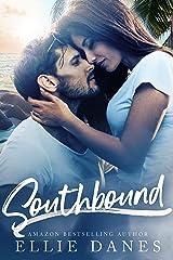 Southbound: A Billionaire Romance Kindle Edition