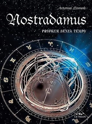 Nostradamus. Profezie senza tempo (Misteri)