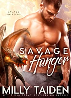 Savage Hunger: BBW Paranormal Shape Shifter Romance (Savage Shifters  Book 3)