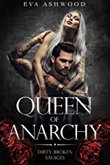 Queen of Anarchy (Dirty Broken Savages Book 2) Kindle Edition