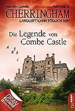 Cherringham - Die Legende von Combe Castle: Landluft kann tödlich sein (Ein Fall für Jack und Sarah 14) (German Edition)