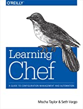Learning Chef: A Guide to Configuration Management and Automation (English Edition)