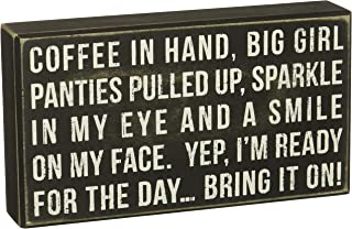 Primitives by Kathy Box Sign, Coffee in Hand and Ready for the Day, Wood, 9