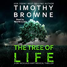 The Tree of Life: A Medical Thriller (A Dr. Nicklaus Hart Novel, Book 2)