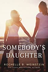 Somebody's Daughter Kindle Edition