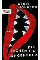 Die lachenden Ungeheuer (German Edition) Kindle Edition