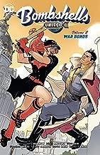 Bombshells United Vol. 2: War Bonds (DC Comics Bombshells)